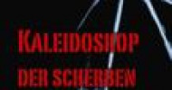 """Offene Veranstaltung am 12.3.2015 in Würzburg mit Jürgen T. Knauf, dem Autor des Romans """"Kaleidoskop der Scherben"""""""