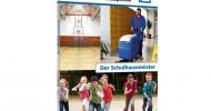 Sicherheit und Ordnung in der Schule – dafür sorgt der Schulhausmeister