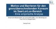 Günstige Preise, große Auswahl und attraktive Geschäfte locken Lothringer ins Saarland