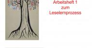 Arbeitsheft 1 – Leselehrgang für deutsche Alphabetisierungskurse