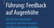 Feedback auf Augenhöhe – Buch-Neuerscheinung (Business-Essential Springer Gabler)