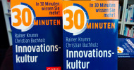 """Ein Muss für Unternehmen: """"30 Minuten Innovationskultur"""""""