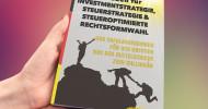 Das neue Buch von Alexander Goldwein: Leitfaden für Investmentstrategie, Steuerstrategie & steueroptimierte Rechtsformwahl