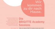 BRIGITTE Academy Sessions: Neues Digitalangebot startet Ende Juni / Digitale Workshops zu Karrierethemen, Geldanlage und vielem mehr (FOTO)
