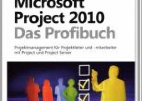 Neu im Bücherregal: Microsoft Project 2010 – Das Profibuch