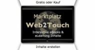 Web2Touch: Wissen nutzen und Wissen vermitteln mit einem Fingerzeig (Touch)
