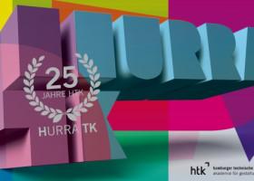 HURRA-TK! Die HTK – Akademie für Gestaltung wird 25 Jahre alt