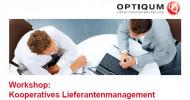 Workshop: Kooperatives Lieferantenmanagement